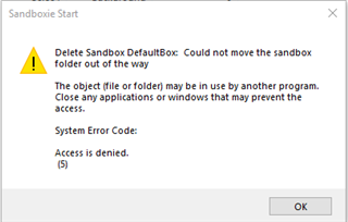Sandboxie fails to purge Sandbox - ACCESS DENIED error on